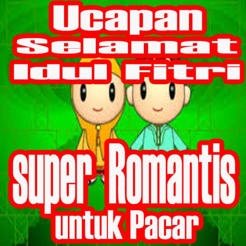 Kata Ucapan Selamat Idul Fitri Super Romantis For Android