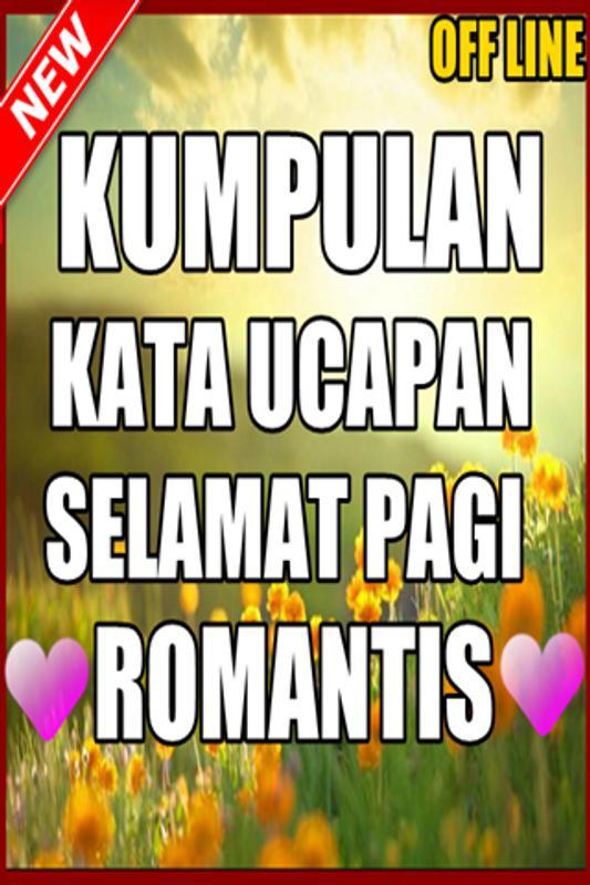 Kata Kata Ucapan Selamat Pagi Romantis For Android Apk Download