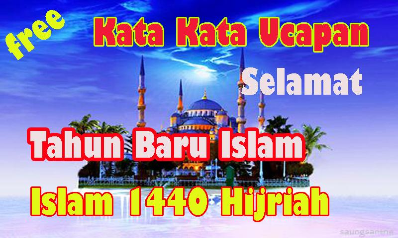 Kata Kata Ucapan Selamat Tahun Baru Islam 1440 H Für Android
