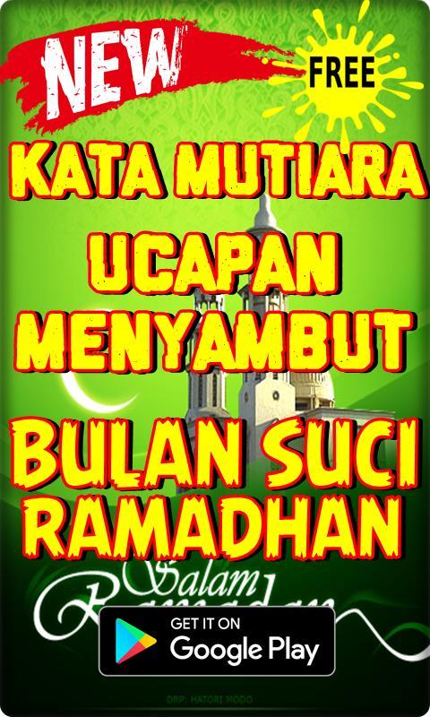 Kata Mutiara Menyambut Bulan Ramadhan 1439 H Für Android