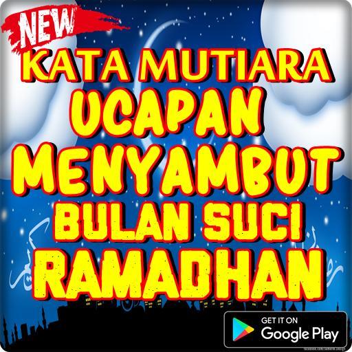 Kata Mutiara Menyambut Bulan Ramadhan 1439 H For Android Apk