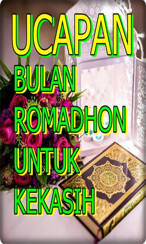 Kata Menyambut Bulan Suci Ramadhan Untuk Kekasih For Android Apk