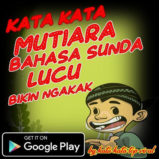 Kata Bijak Bahasa Sunda Lucu Cikimmcom