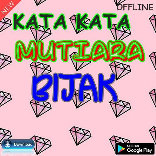 Kata Kata Mutiara Bijak Für Android Apk Herunterladen