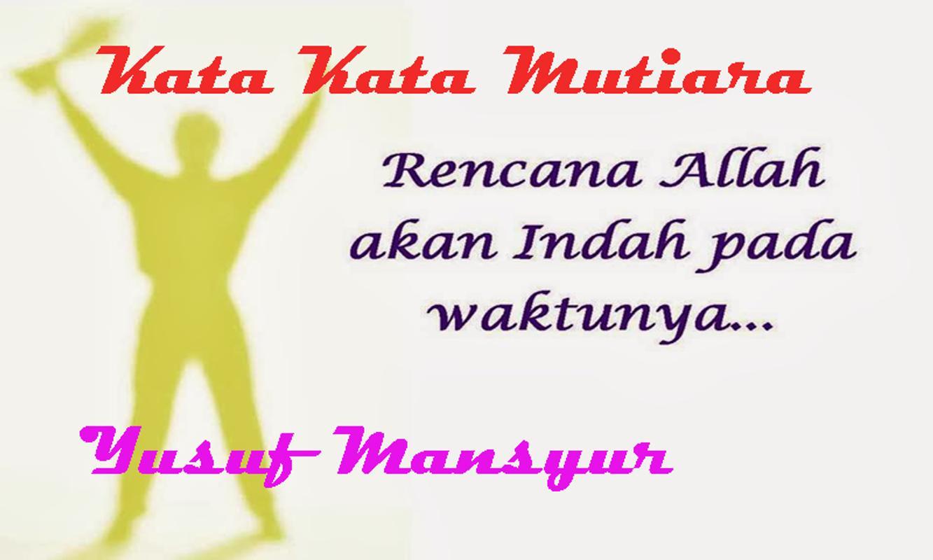 Kata Kata Akan Indah Pada Waktunya Mazuein Muzafar