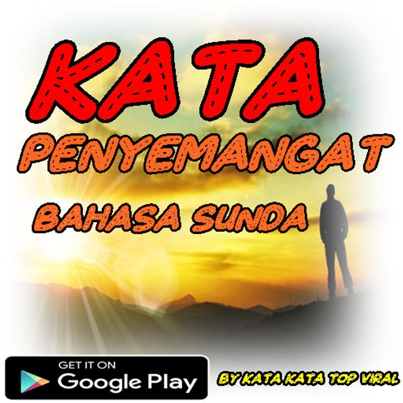 Kata Penyemangat Bahasa Sunda Fur Android Apk Herunterladen