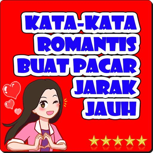 Kata Romantis Buat Pacar Jarak Jauh For Android Apk Download