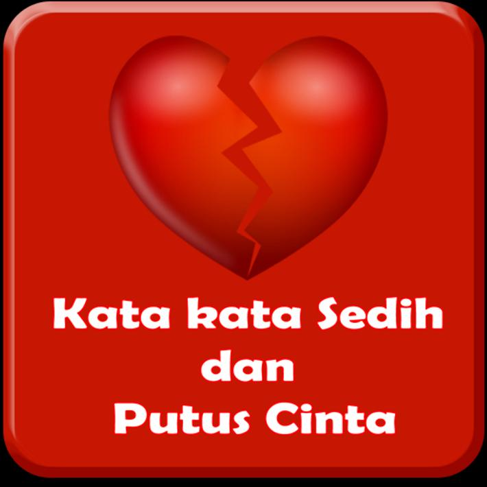 Kata kata Sedih & Putus Cinta for Android   APK Download