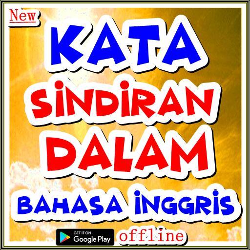 Kata Sindiran Dalam Bahasa Inggris For Android Apk Download