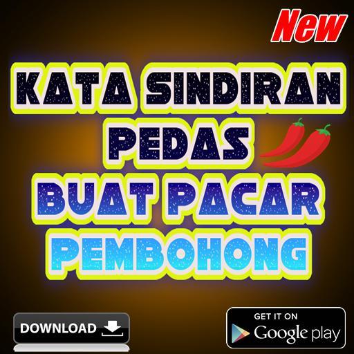 Kata Sindiran Pedas Buat Pacar Pembohong For Android Apk Download