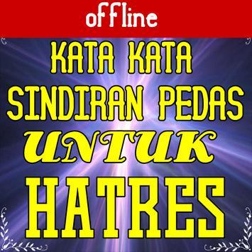 Kata Kata Sindiran Pedas Untuk Haters For Android Apk Download