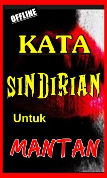 KATA SINDIRAN UNTUK MANTAN TERBARU LENGKAP poster