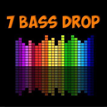 7 Bass Drop poster