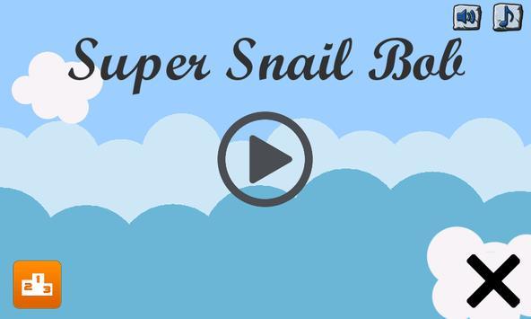 Super Snail Bob poster