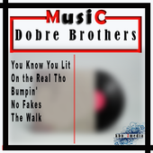 Dobre Brothers - You Know You Lit Songs + Lyrics icon