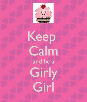 Keep Calm And Girly Girl Apk App Free Download For Android