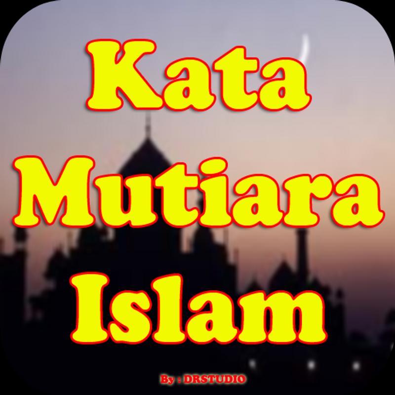 Kumpulan Kata Kata Mutiara Islami Fur Android Apk Herunterladen