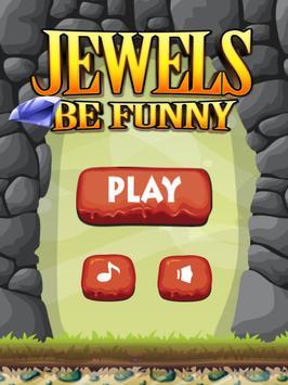 Jewels be Funny apk screenshot