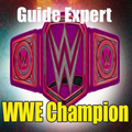 Guide For WWE Champion Free
