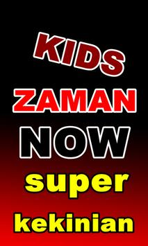 Kids Anak Zaman Now Terbaru poster