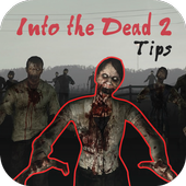 Into the Dead 2 Weapons Gameplay Zombie Tips icon