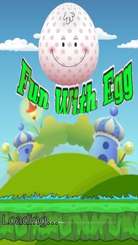 Fun With Egg poster
