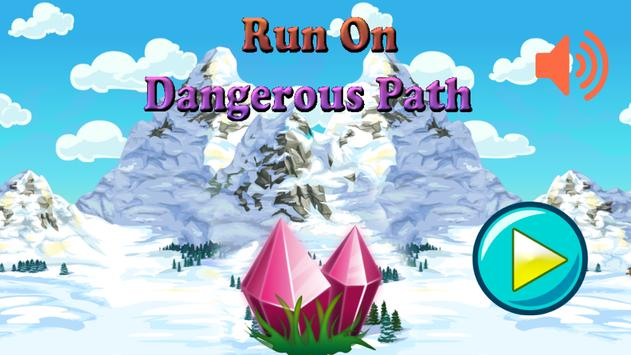 Run On Dangerous Path screenshot 1