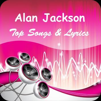 The Best Music & Lyrics Alan Jackson poster