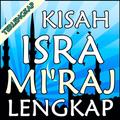 Kisah Isra Mi'raj Terlengkap
