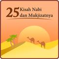 25 Kisah Nabi dan Mukjizatnya