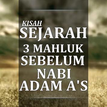 Kisah 3 mahluk Sebelum nabi Adam A's poster