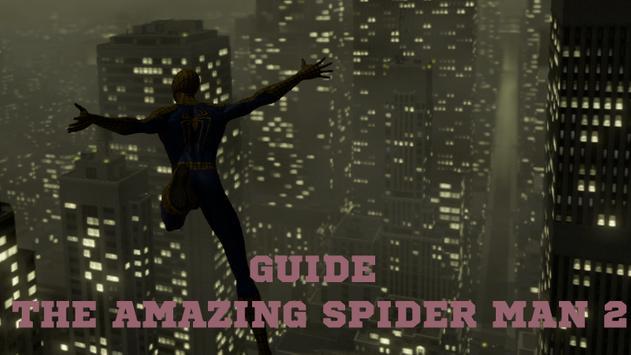 Guide The Amazing Spider-Man 2 screenshot 1