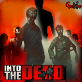 Guide For Into the Dead 2 New icon