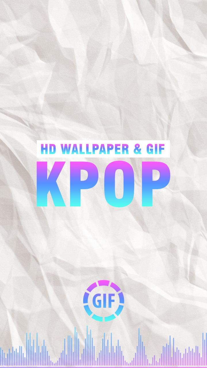 Kpop Hd Wallpaper Gif For Android Apk Download
