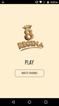 8 Regina poster