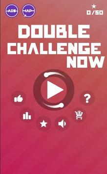 Double Challenge Now poster