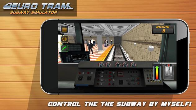 Euro Tram Subway Simulator screenshot 1