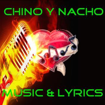 Chino y Nacho Letras Musica poster