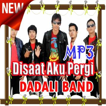 Lagu Disaat Aku Pergi - DADALI BAND poster