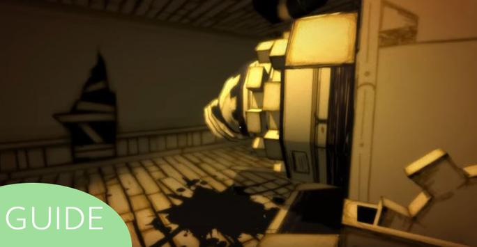 Guide: Bendy & The Ink Machine apk screenshot