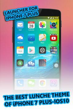 Launcher For Iphone 7 Plus * poster