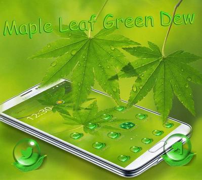 Maple leaf green dew Theme poster