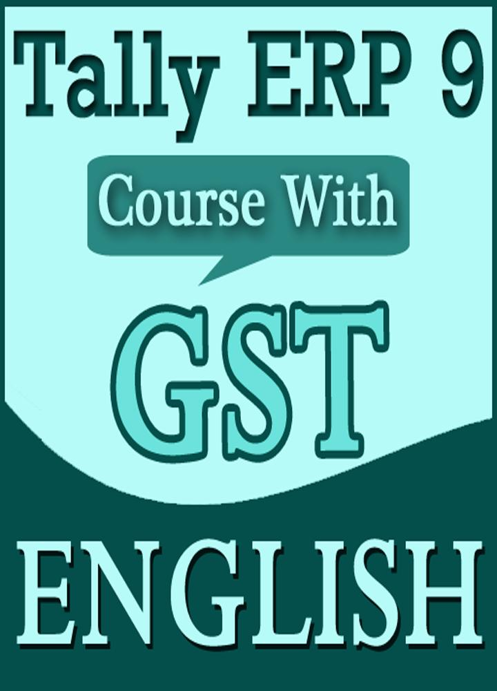 Learn Tally ERP 9 with GST in English Full Courses for Android - APK