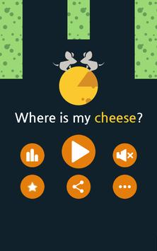 Where is my cheese? poster