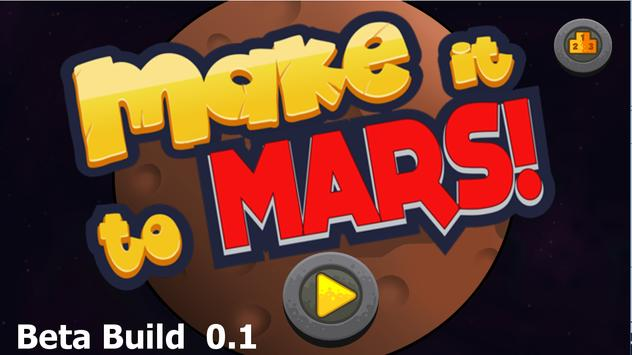 Make it to MARS! poster