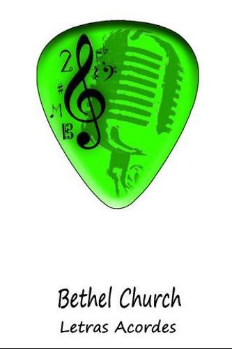 Bethel Church Letras Chord APK Download - Free Entertainment APP for ...