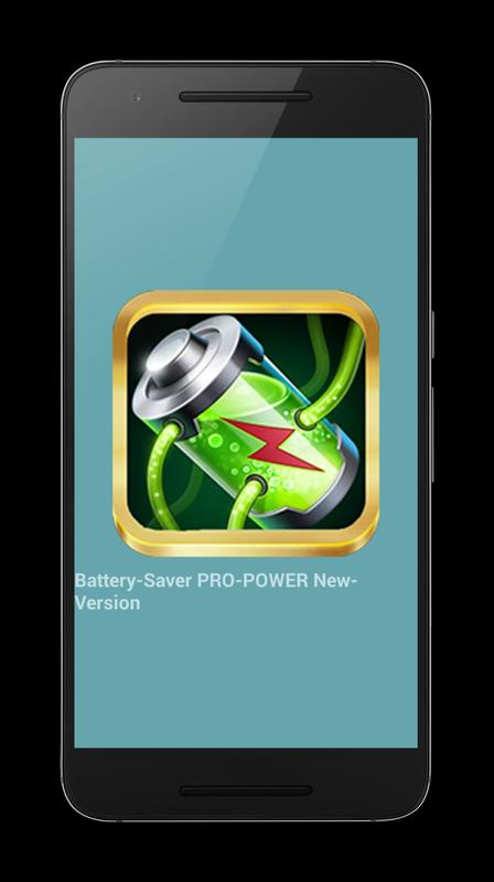 Battery-Saver PRO-POWER New- APK Download - Free Tools APP ...