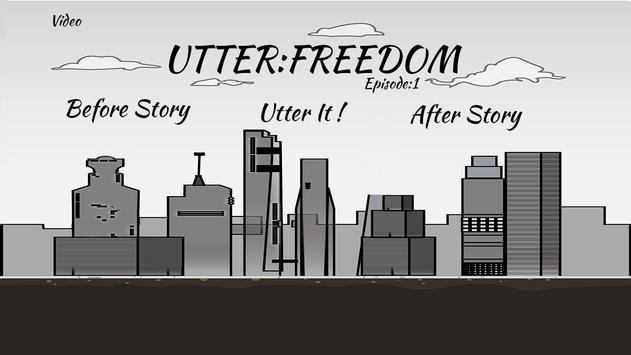 Utter:Freedom screenshot 1