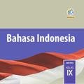 Bahasa Indonesia SMP Kelas 9 Kurikulum 2013