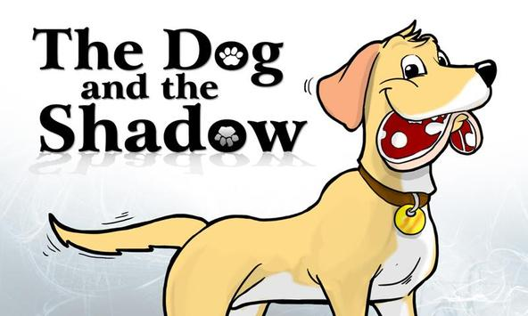 The Dog And The Shadow poster